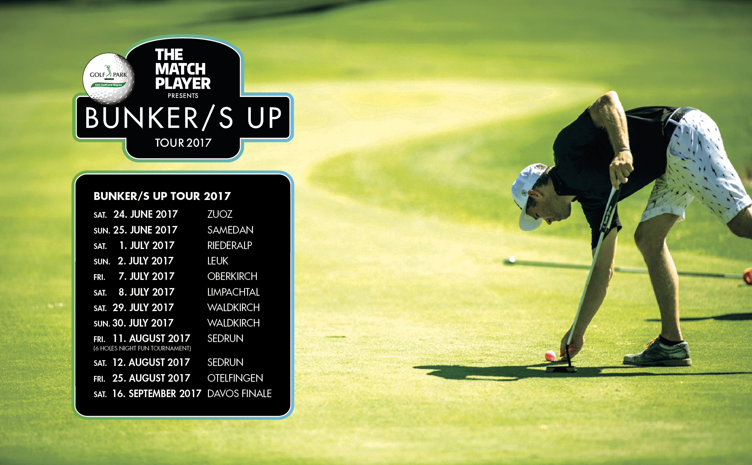 The Matchplayer presents BUNKER/S UP Tour 2017 with support of the ASG GolfCard Migros